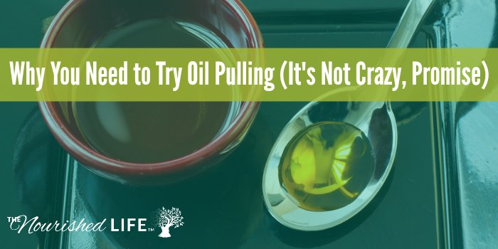Why You Need to Try Oil Pulling (It's Not Crazy, Promise)