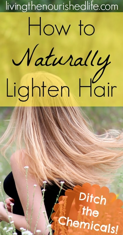 How to naturally lighten hair the nourished life how to naturally lighten hair the nourished life pmusecretfo Gallery