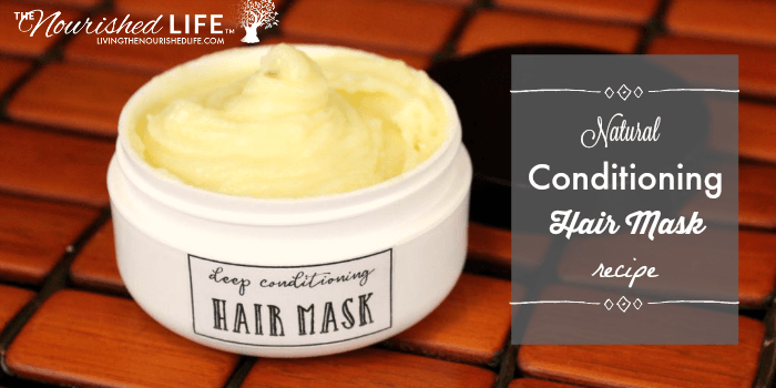Natural Conditioning Hair Mask Recipe